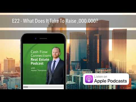 E22 - What Does It Take To Raise $100,000,000?