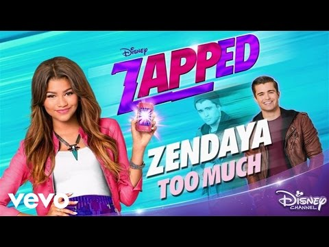 Zendaya - Too Much (from