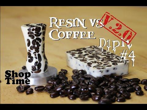 Dipit # 4 v. 2.0 : Resin vs Coffee