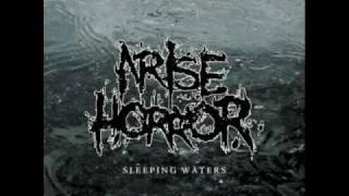 Arise Horror - Eyes Open, With Fear