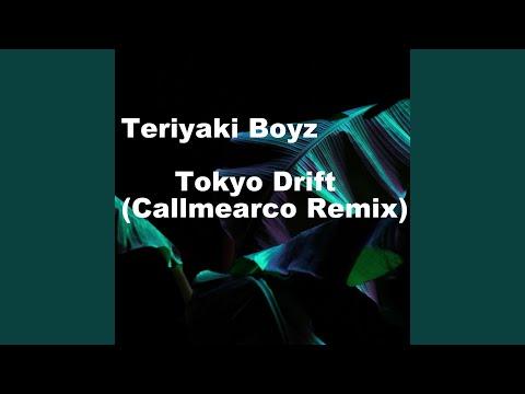 Tokyo Drift (Callmearco Remix)