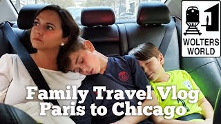 Family Travel Day - Paris to Chicago: How We Do It