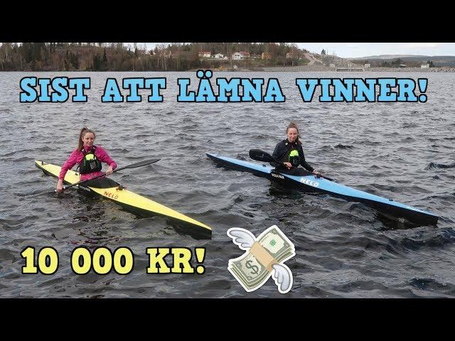 SIST ATT LÄMNA KANOTEN VINNER 10 000 KR!