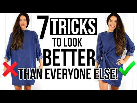 7 SIMPLE TRICKS To Look BETTER Than Everyone Else!