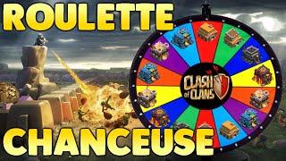 CLASH OF CLANS - ROULETTE CHANCEUSE !! ON VA DÉTRUIRE QUEL HDV ?!?