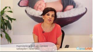 Hamilelikte Bel Ağrılarının Sebepleri Nelerdir?