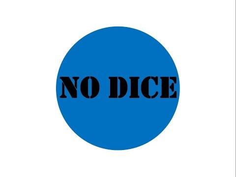 No Dice - Review