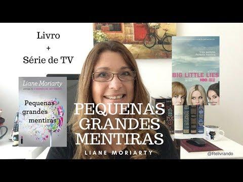 Pequenas Grandes Mentiras - Liane Moriarty