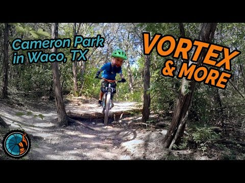VORTEX LIVES UP 🌪 Mountain Biking Cameron Park in Waco Texas (Part 1)