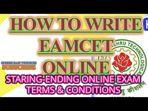 HOW TO WRITE EAMCET ONLINE STARING TO ENDING EXAM TEARM AND CONDITIONS