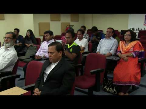 """Lecture at Dhaka University 29 3 2017 on """"Digitization on Security Surveillance System"""""""