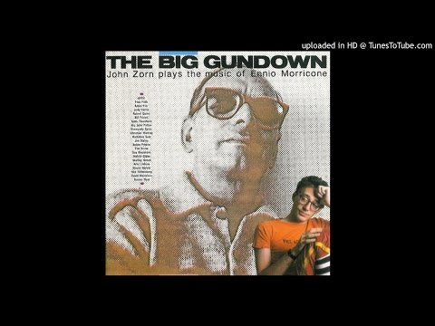 The Big Gundown - John Zorn (1986) Full Album