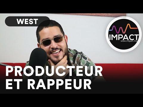 WEST, Producteur et Rappeur sur IMPACT