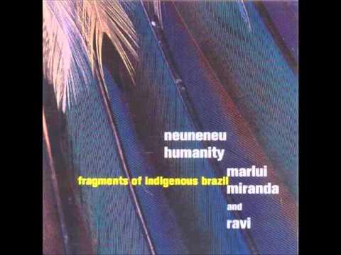 Marlui Miranda & Ravi - Neuneneu Humanity  - Completo