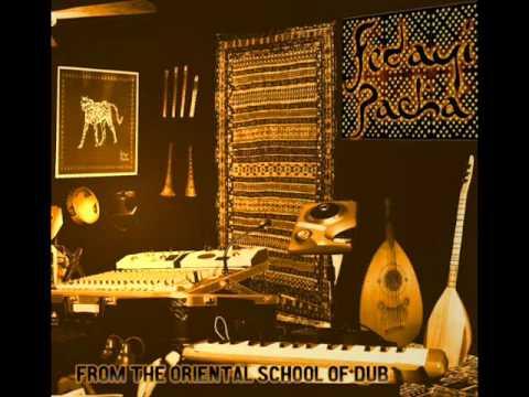 Fedayi Pacha - eastern cult of dub