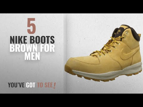 Top 10 Nike Boots Brown [ Winter 2018 ]: NIKE Men's Manoa Leather Boot, Haystack/Haystack/Velvet
