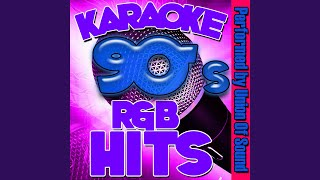 I Wanna Be the Only One (Originally Performed By Eternal) (Karaoke Version)