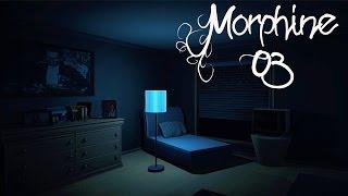 Morphine [03] - Warum liegt hier überall Bettwäsche? | Let