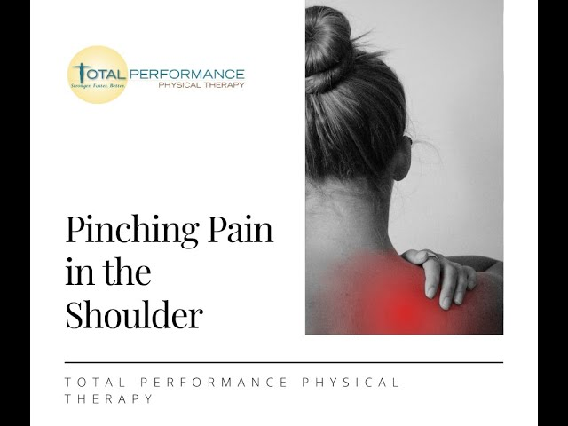 Pinching Pain in Shoulder