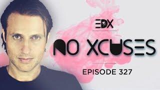 EDX - No Xcuses Episode 327 thumbnail