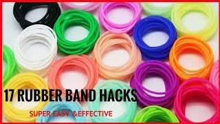 17 Rubber Band Hacks to Simplify Your Life||17 DIY SIMPLE LIFE HACKS WITH RUBBER BANDS