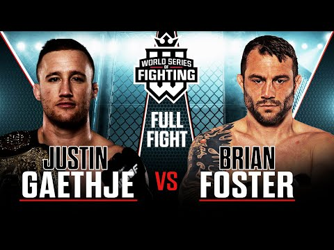 Justin Gaethje vs Brian Foster (WSOF Lightweight Title Bout) | PFL Fight Library