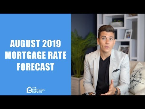 august-2019-mortgage-rates-forecast