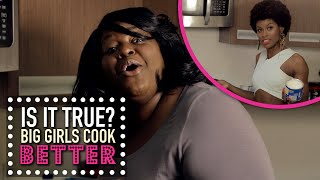 Fat Girls Cook Better | Is It True?