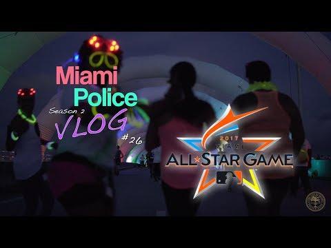 Miami Police VLOG: Baseball All Star Game
