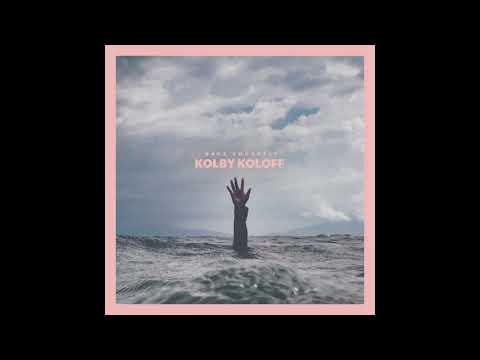 Kolby Koloff - Save Yourself [Audio]