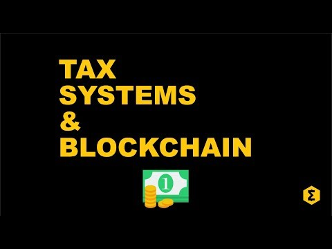 Blockchain and Tax: How cryptocurrencies can invent a more efficient economy.