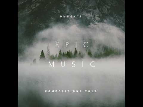 Omson's Epic Music - Legion Of The Fallen