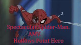 spectacular spider man amv hollows point heroes