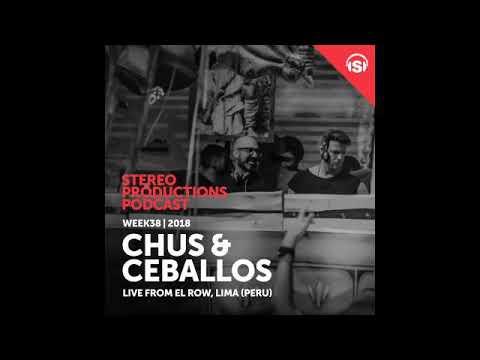 Chus & Ceballos - Stereo Productions Podcast 266