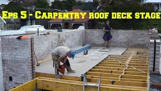 Episode 5 Carpentry roof deck stage - Small Space Big Build Project