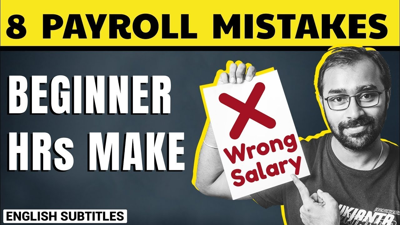 🔴8 Common Payroll & Salary Calculation Mistakes that Companies & HRs Do