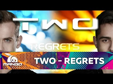 TWO  Regrets    HD