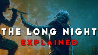 "Game Of Thrones S8E3 | ""The Long Night"" Explained"