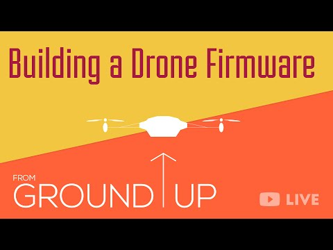 Building a Drone from Ground-up