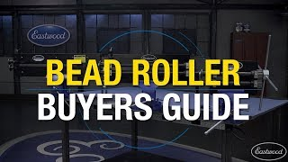 Which Bead Roller Do You Need in Your Garage? Bead Roller Buyers Guide from Eastwood