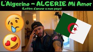 REACTING to L'Algerino - ALGERIE Mi Amor (Lettre d'amour a mon pays)   Sad but beautiful!!