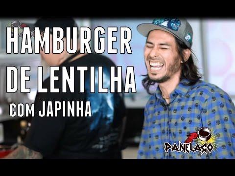 Panelaço Com João Gordo - Hamburger De Lentilha Com Japinha