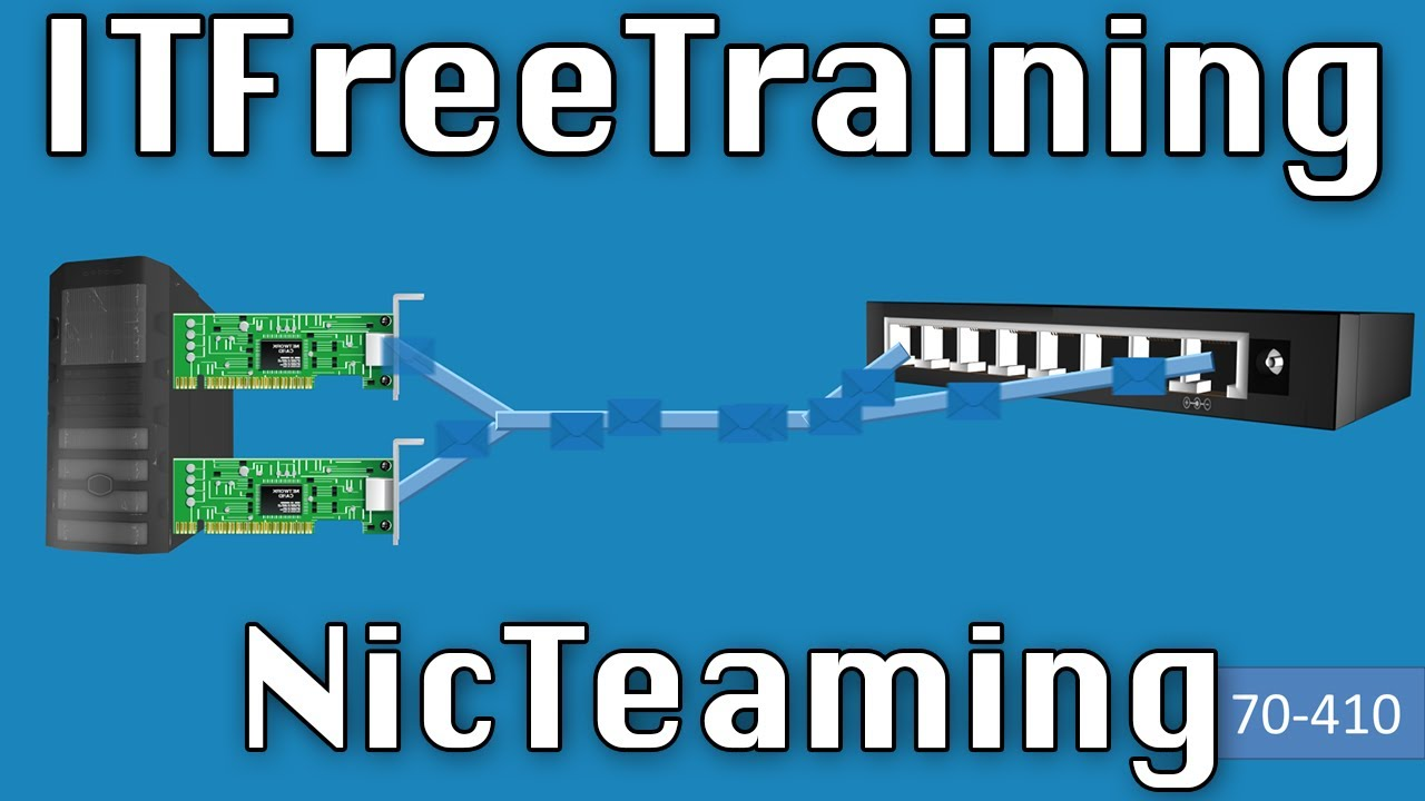 SOLVED: What is NIC Teaming Doing & Does Link Aggregation Really