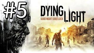 Dying Light. Серия 5 [Человек человеку волк]
