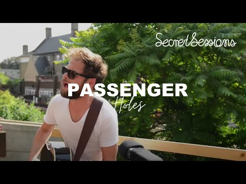 Passenger - Holes - Secret Sessions