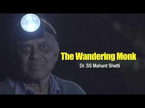 The Wandering Monk - Shivalingam Mahant Shetti