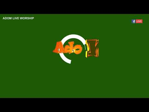 ADOM LIVE WORSHIP WITH VICTORIOUS LIGHT CHAPEL on Adom FM (22-8-18)