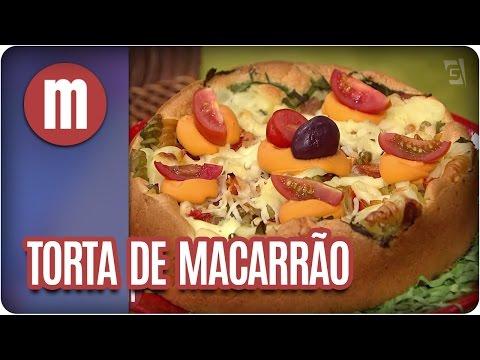 Torta de macarrão - Mulheres (20/04/17)