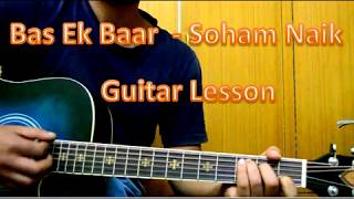 Bas Ek Baar Guitar Lesson