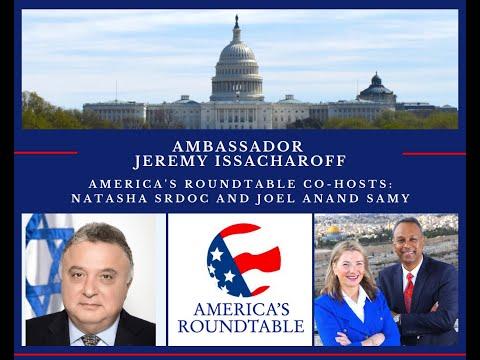 america's-roundtable:-jeremy-issacharoff,-israel's-ambassador-to-germany-|-srdoc-and-anand-samy